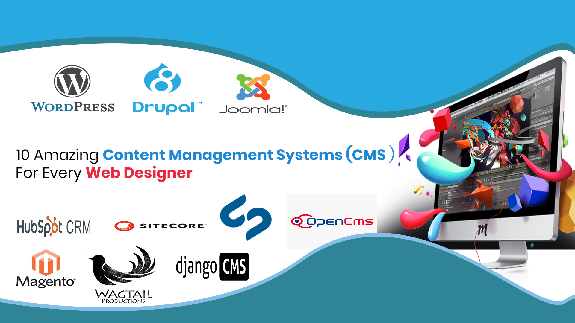 Top 10 Amazing Content Management Systems For Every Web Designer